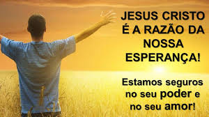 JESUS NOSSA ESPERANÇA