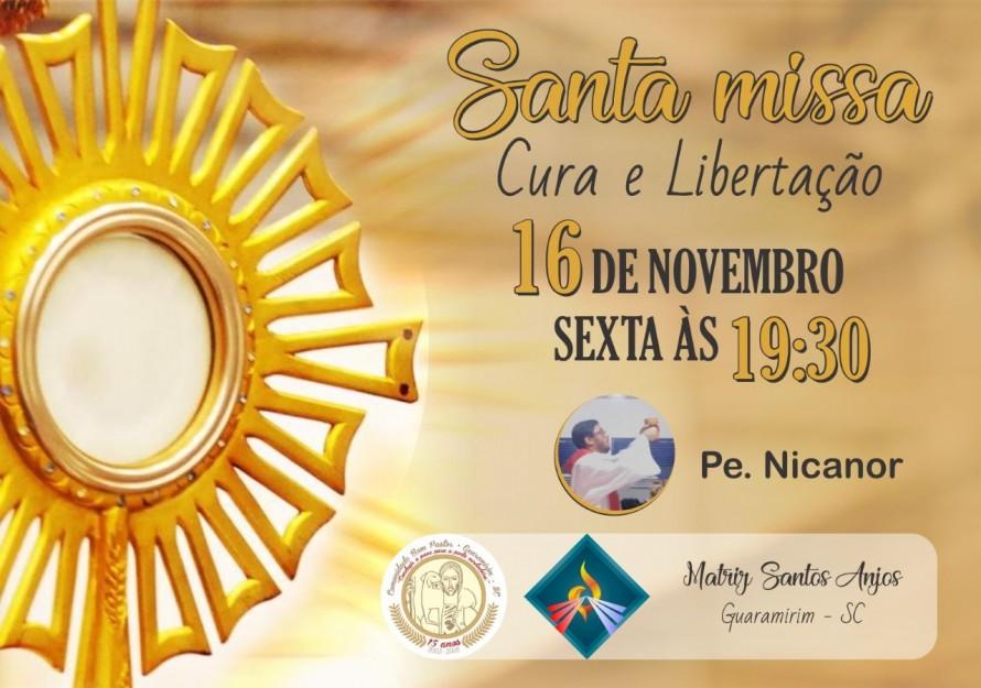 MISSA CURA E LIBERTAÇÃO NOV 2018